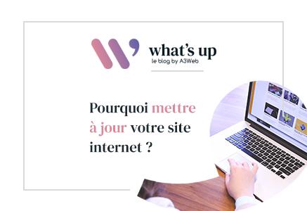 Pourquoi mettre à jour votre site internet ?
